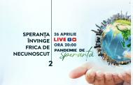 """""""Pandemie de Speranță"""" - LIVE în fiecare seară începând cu ora 20:00"""